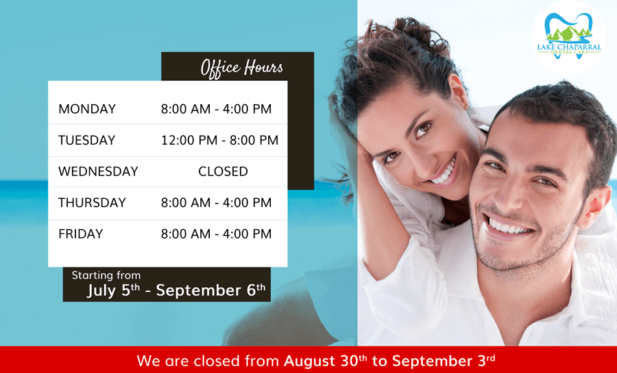 Summer Office Hours of Lake Chaparral Dental Care
